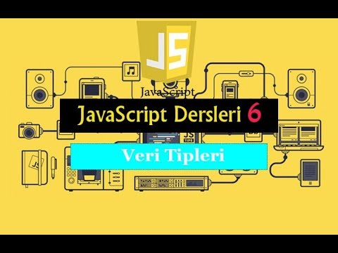javascript dersleri boolean,array,string,number,object kullanımı