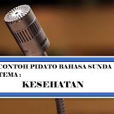 Teks Pidato Sunda Tentang Kesehatan