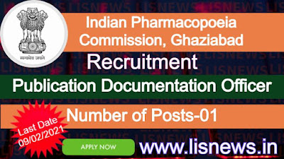 Vacancy of Publication Documentation Officer at Indian Pharmacopoeia Commission