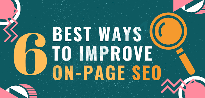 6 best ways to improve on-page SEO