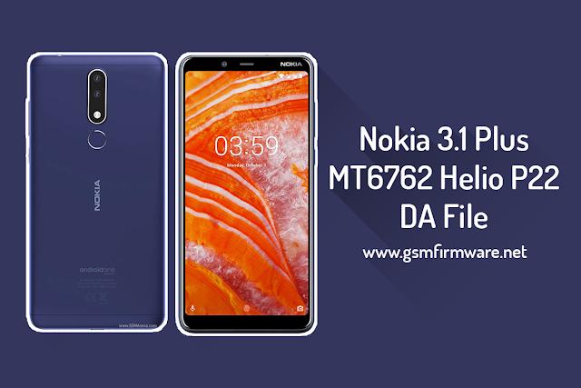 Nokia 3.1 Plus MTK DA File MT6762 Helio P22 [Download-Agent]