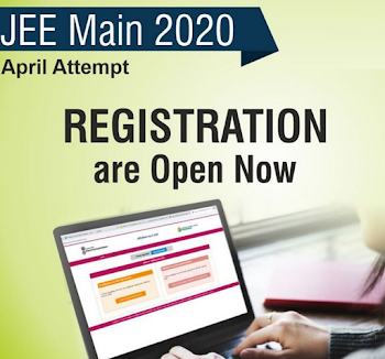 JEE Main April 2020 registration process now open