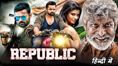 Republic Full Movie Download in Hindi Dubbed Filmyzilla