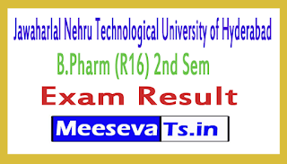 Jawaharlal Nehru Technological University of Hyderabad B.Pharm (R16) 2nd Sem Exam Results