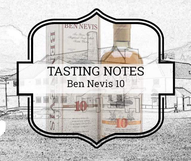 Tasting notes Ben Nevis 10