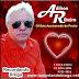 Adilson Ribeiro - O Idolo Apaixonado Do Povão
