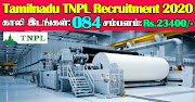 TNPL Recruitment 2020 84 Semi Skilled Posts