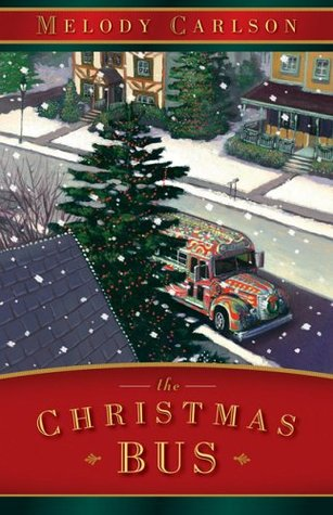 The Christmas Bus by Melody Carlson (4 star review)