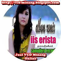Iis Erista - Cinto Nan Hilang (Full Album)