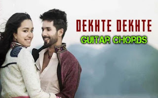 This is an image of Shraddha Kapoor and Sahid Kapoor in Dekhte Dekhte Guitar Chords