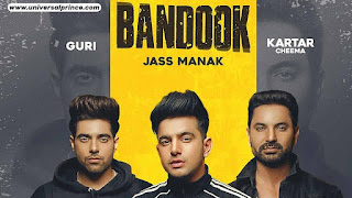 Bandook song by jass manak lyrics, bandook song guri, jass manak,