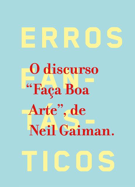 Faça Boa Arte Neil Gaiman