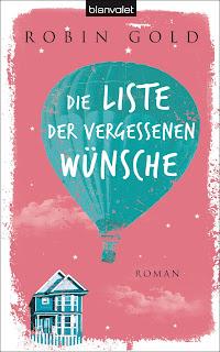 http://www.randomhouse.de/Paperback/Die-Liste-der-vergessenen-Wuensche/Robin-Gold/e435369.rhd