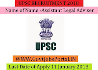 Union Public Service Commission Recruitment 2018 – Assistant Legal Adviser, Assistant Director