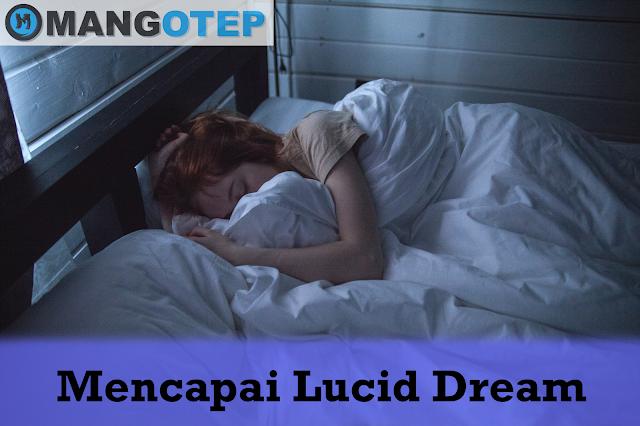 Mencapai Lucid Dream