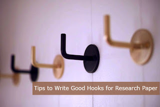Tips to Write Good Hooks for Research Paper