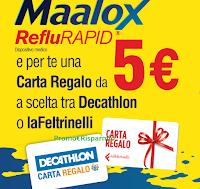 Logo Maalox regala carte regalo Decathlon o La Feltrinelli come premio sicuro