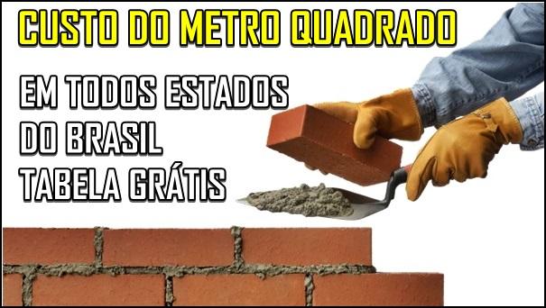 tabela do custo do metro quadrado da construção