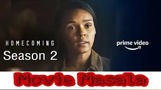 Homecoming Season 2 Release Trailer Review Cast and Crew Web Series
