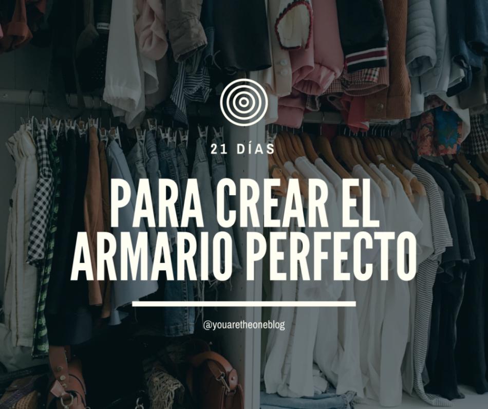Como crear el armario perfecto