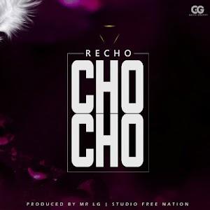 Download Audio | Recho Kizunguzungu - Chocho