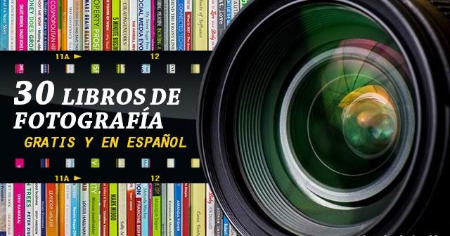 30 Libros PDF En Español Sobre Fotografía
