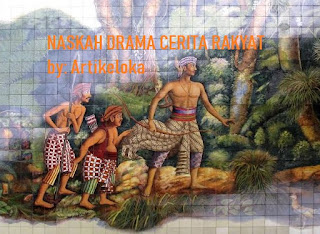 Contoh Naskah Drama Cerita Rakyat (Legenda)