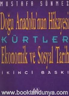 Mustafa Sönmez - Doğu Anadolu'nun Hikayesi - Kürtler; Ekonomik ve Sosyal Tarih