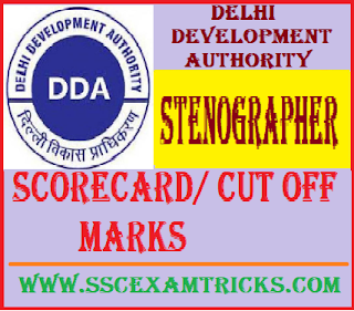 Delhi DDA Stenographer Scorecard/ Cut off