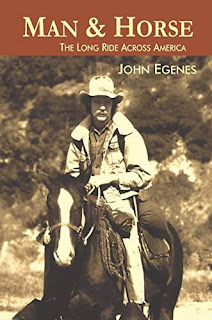 Man & Horse: The Long Ride Across America - a book by John Egenes