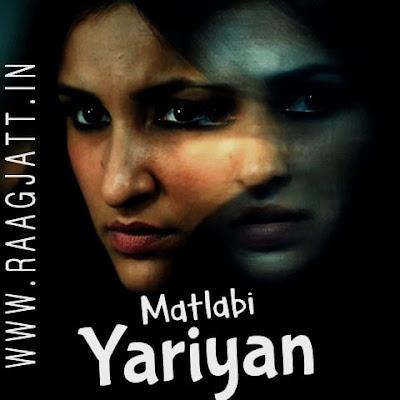 Matlabi Yariyan by Neha Kakkar lyrics