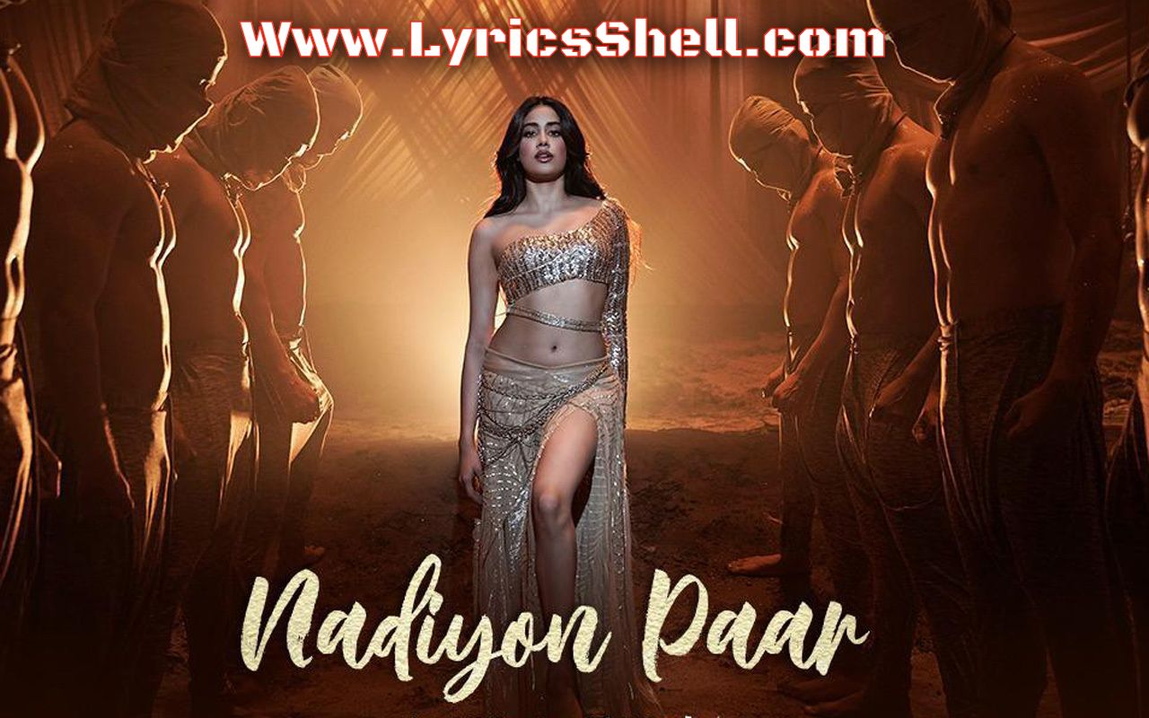Watch Janhvi Kapoor's Nadiyon Paar Song Online from Roohi Movie and Download in Mp3 or Mp4
