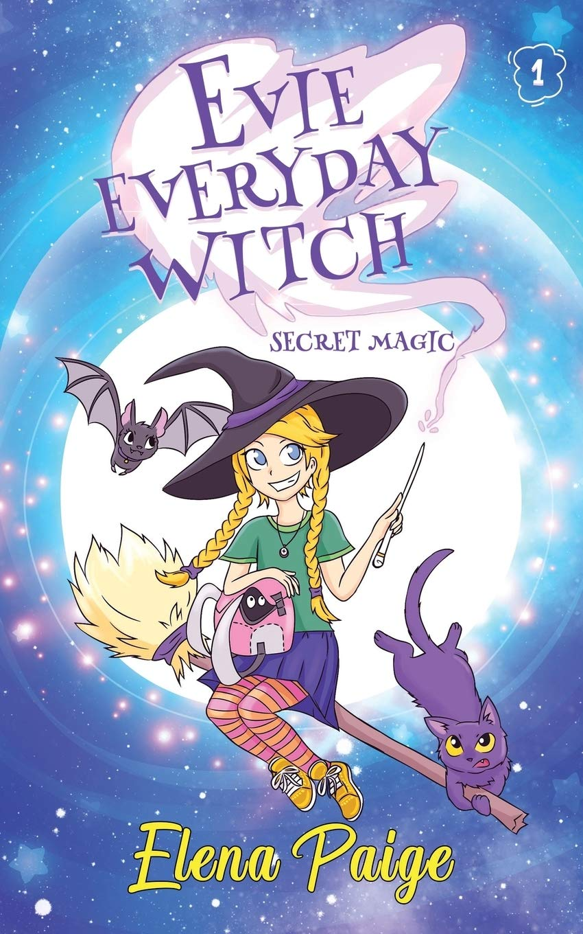 Secret Magic (Evie Everyday Witch #1) By Elena Paige Book Cover