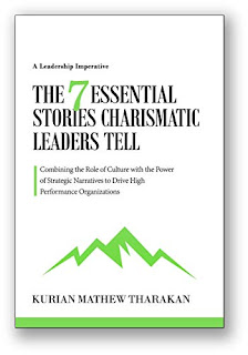 The 7 Essential Stories Charismatic Leaders Tell - a business book by Kurian Tharakan - book promotion services