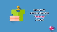 Pakaian (Clothes) + Pronunciation - Kosakata Bahasa Inggris