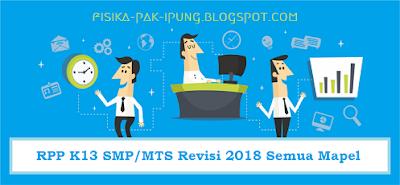 RPP SMP/MTS Kelas 7 8 9 Kurikulum 2013 Revisi 2018 Lengkap
