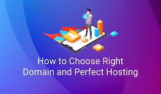 How to Choose Right Domain and Perfect Hosting