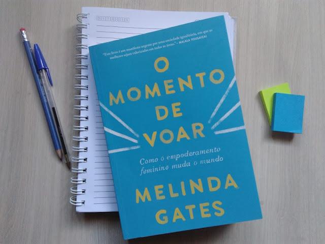 [Resenha] O Momento de Voar — Como o empoderamento feminino mudou o mundo de Melinda Gates