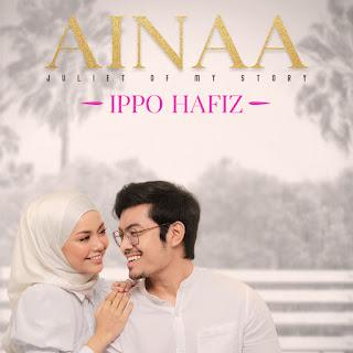 Ippo Hafiz - Ainaa MP3