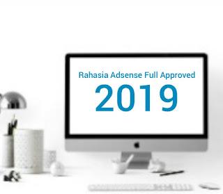 Bongkar Rahasia Daftar Adsense Full Approved 2019