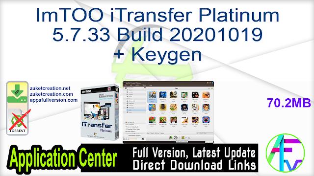 ImTOO iTransfer Platinum 5.7.33 Build 20201019 + Keygen