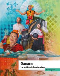 Libro de texto La entidad donde vivo Oaxaca Tercer grado 2021-2022
