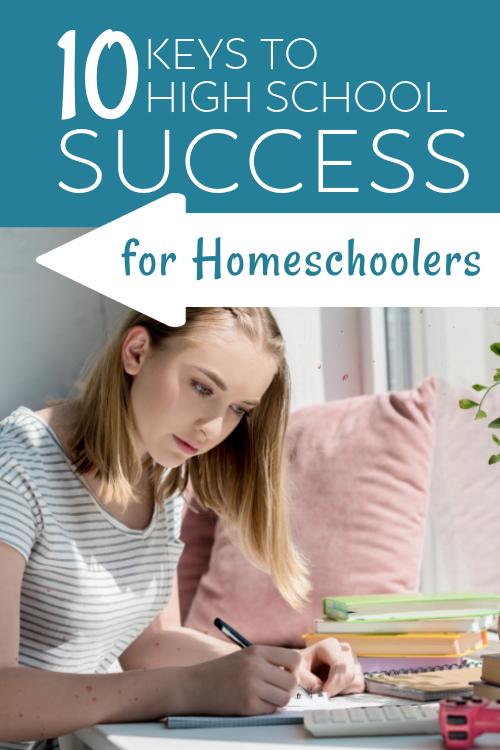 10 Keys to High School Success for Homeschoolers #homeschoolhighschool #highschoolhelp #homeschool101