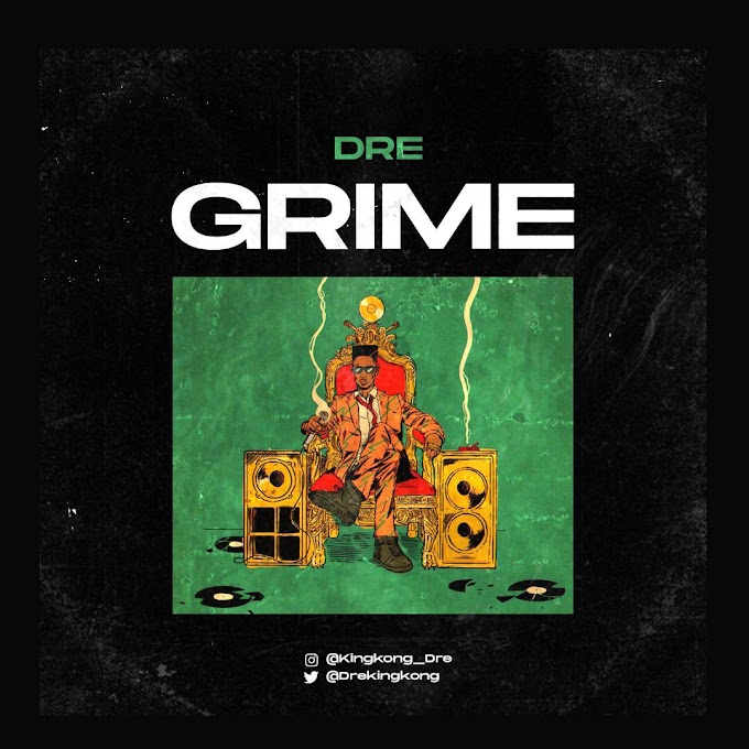 [Music] DRE – Grime.mp3