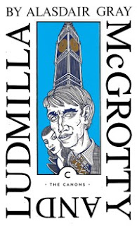 Read Online McGrotty and Ludmilla by Alasdair Gray Book Chapter One Free. Find Hear Best Fiction Books And Novel For Reading And Download.