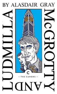 McGrotty and Ludmilla by Alasdair Gray