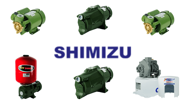 Keunggulan Pompa Air Shimizu