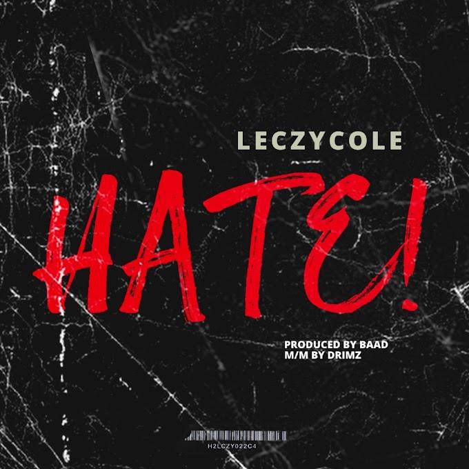 MUSIC: Leczycole - Hate