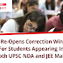 NTA Re-Opens Correction Window For Students Appearing In Both UPSC NDA and JEE Main