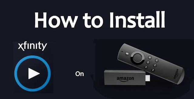 How to Install Xfinity Stream on Firestick in 2020